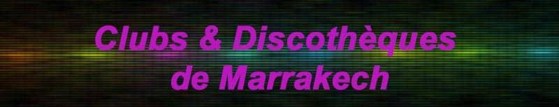 Sortir Marrakech discotheques