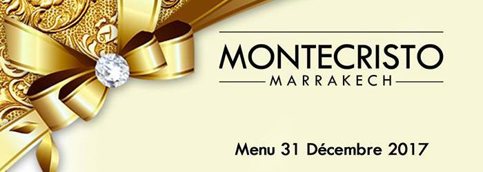 Montecristo Marrakech Réveillon 2018