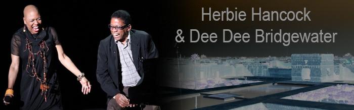 Herbie Hancock et Dee Dee Bridgewater à Marrakech