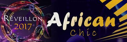 African Chic Marrakech Réveillon 2017